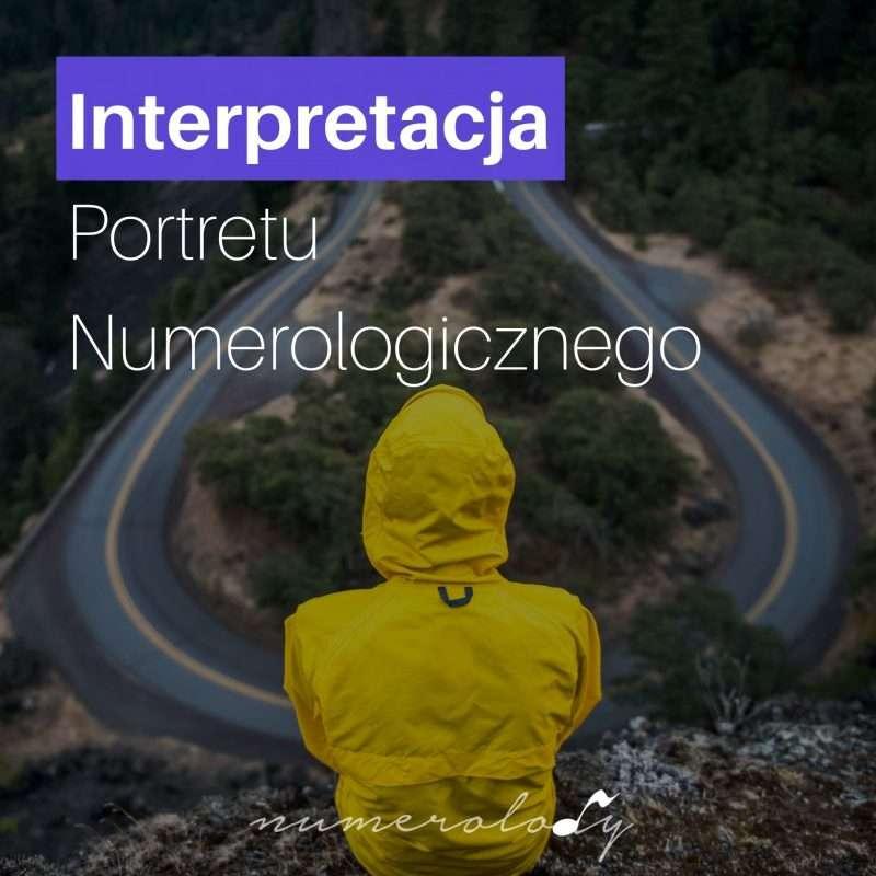Numerolody - Interpretacja Portretu Numerologicznego